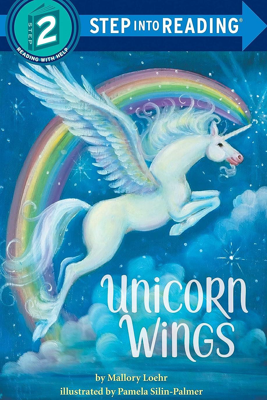なかなか申し立てる塊Unicorn Wings (Step into Reading) (English Edition)