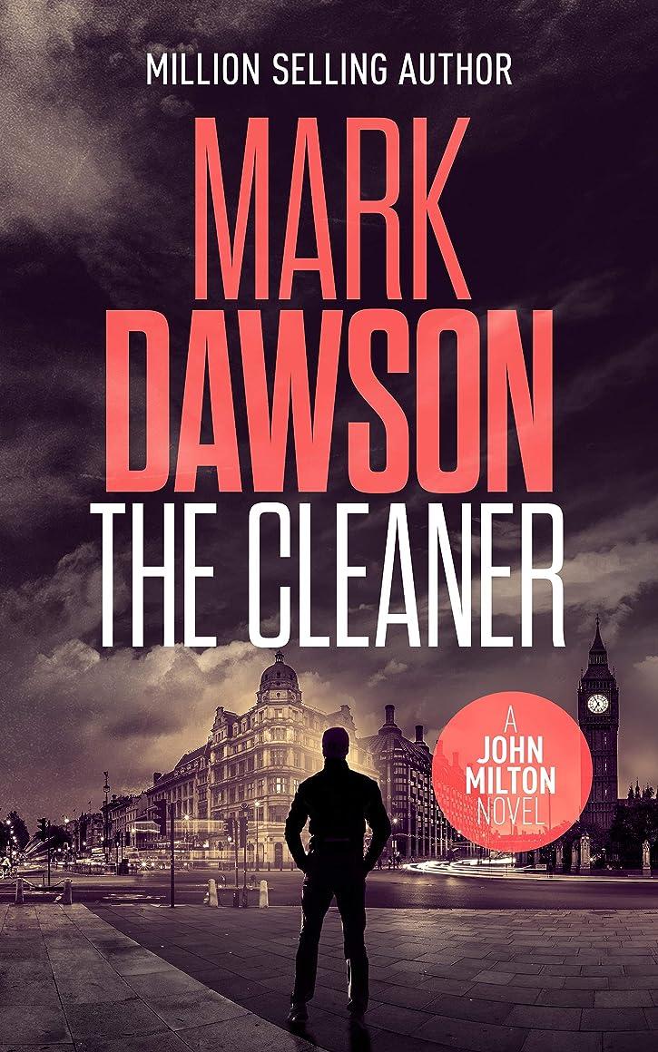 忠誠あごひげトレイルThe Cleaner (John Milton Series Book 1) (English Edition)