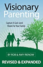 visionary parenting book