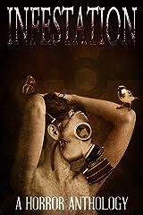 Infestation Kindle Edition