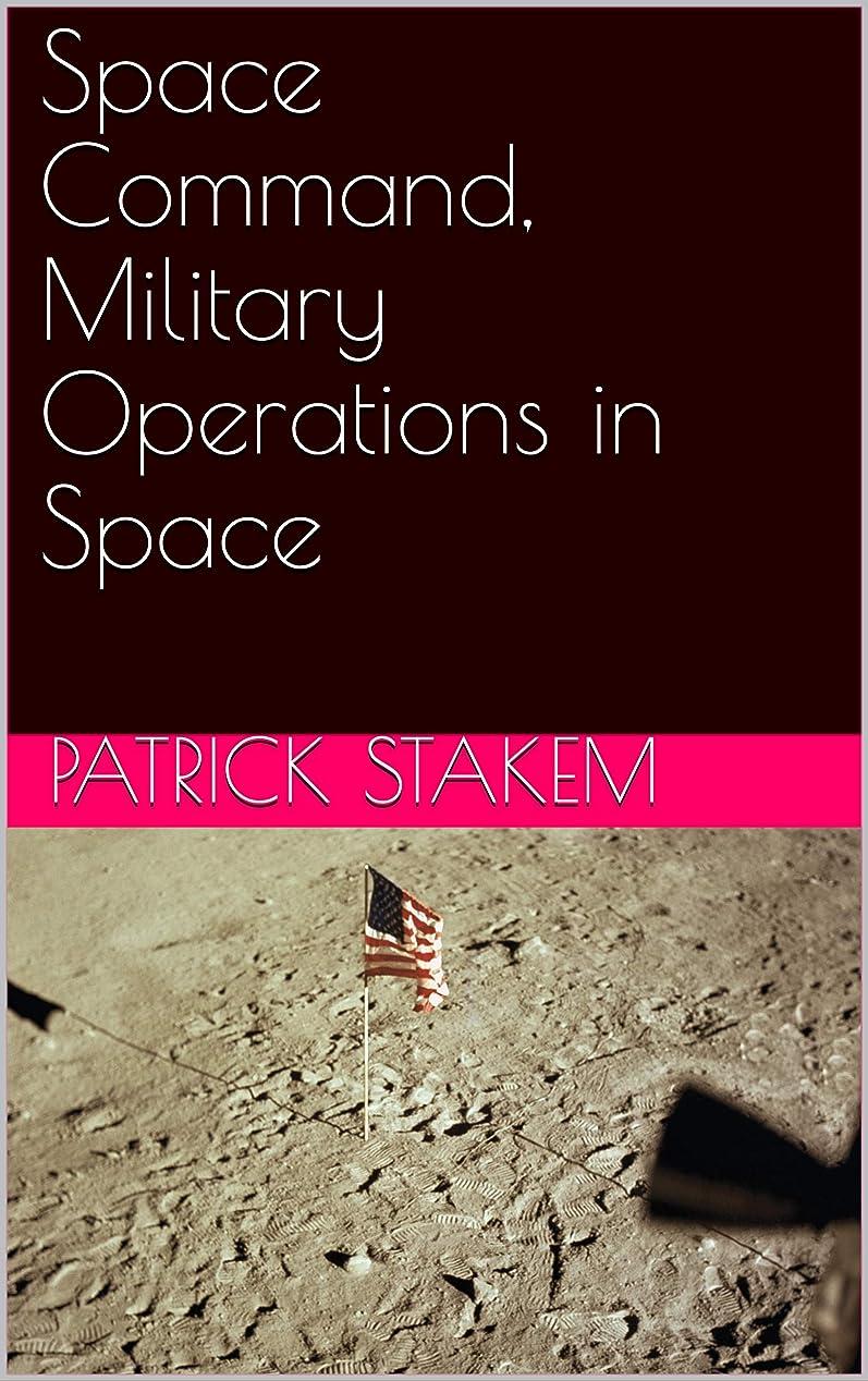 ミルク食料品店アセンブリSpace Command, Military Operations in Space (English Edition)