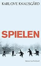 Spielen: Roman (Das autobiographische Projekt 3) (German Edition)