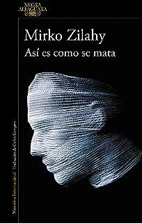 Asi es como se mata / This Is How You Kill (Spanish Edition)