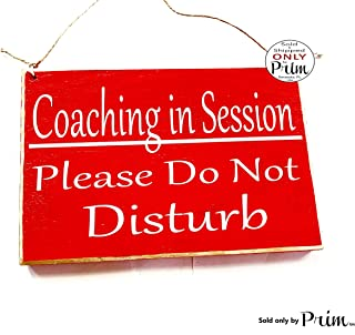 8x6 Coaching in Session Please Do Not Disturb Custom Wood Sign Teacher School Progress Life Therapy Class Testing Silence Quiet Door Plaque