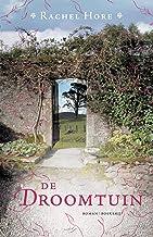 De droomtuin: Een vergeten verleden. Een begraven geheim. Een tijdloze liefde