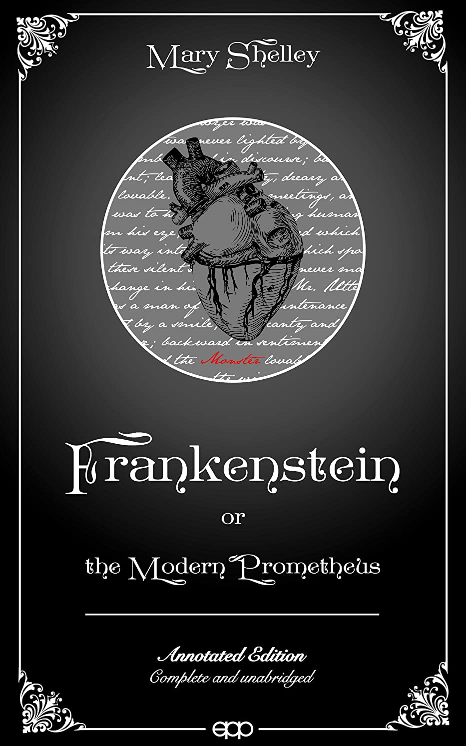 適切にメタリックグローバルFrankenstein, or the Modern Prometheus (Annotated) (English Edition)