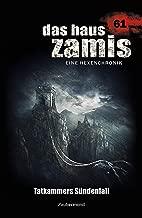 Das Haus Zamis 61 - Tatkammers SГјndenfall (German Edition)
