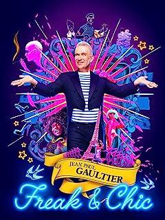 Jean Paul Gaultier: Freak and Chic