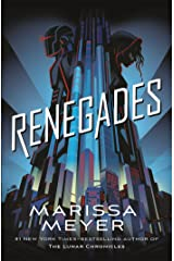 Renegades: Renegades Book 1 Kindle Edition