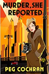 Murder, She Reported (Murder, She Reported Series Book 1) Kindle Edition