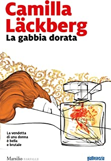 La gabbia dorata (Faye Vol. 1) (Italian Edition)