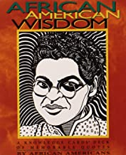 African American Wisdom: A Knowledge Cards  Deck of Memorable Quotes by African Americans
