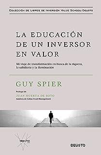 La educación de un inversor en valor: Mi viaje de transform