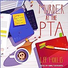 Murder at the PTA: Maya & Sandra Mystery Series, Book 1