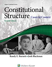 Constitutional Structure: Cases in Context (Aspen Casebook Series)