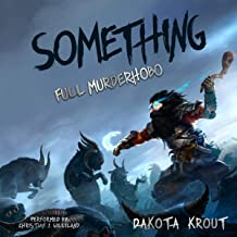 Something: Full Murderhobo, Book 1