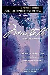 Macbeth (Folger Shakespeare Library) Kindle Edition