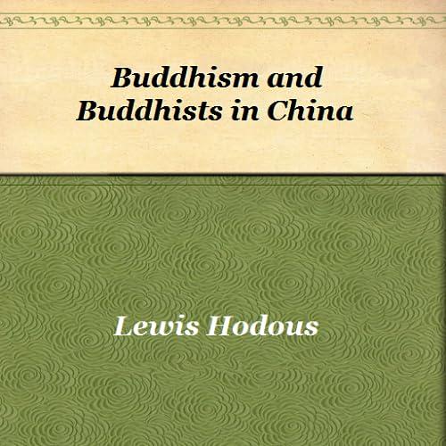 Buddhism and Buddhists in China
