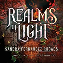 Realms of Light: The Colliding Line, Book 2
