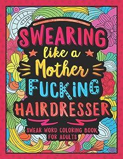 قسم خوردن مانند یک آرایشگر مادربزرگ: کتاب لباس رنگ آمیزی کلمه برای بزرگسالان با آرایشگری مرتبط