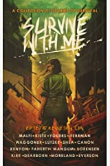 Survive With Me: A Charity Anthology Kindle Edition