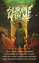 Survive With Me: A Charity Anthology