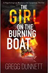 The Girl on the Burning Boat: A Psychological Mystery and Suspense Thriller (The Sinister Coast Collection) Kindle Edition