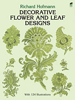 Decorative Flower and Leaf Designs (Dover Pictorial Archive)