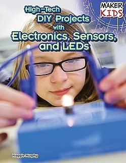 تقنية عالية المشروعات التي تصنعها بنفسك مع الأجهزة الإلكترونية ، المستشعرات ، و صانع لمبات LED (للأطفال)