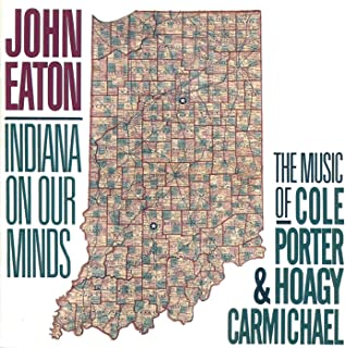Indiana On Our Minds: The Music Of Cole Porter & Hoagy Carmichael