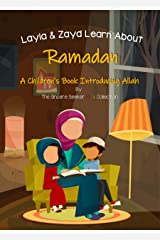 Ramadan for Kids; Layla & Zayd Learn About Ramadan   Koran for Kids   Hadith for Kids: An Islamic Children's Book Introducing Fasting & the Holy Month ...   Eid for Kids (Islam for Kids Series) Kindle Edition