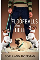 Floofballs from Hell Kindle Edition
