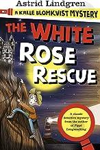 A Kalle Blomkvist Mystery: White Rose Rescue