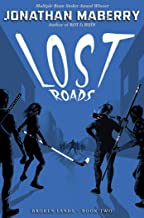 Lost Roads (Broken Lands Book 2)
