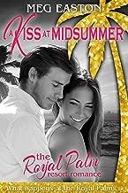 A Kiss at Midsummer: A Sweet Beach Romance (The Royal Palm Resort Book 3)