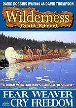 Wilderness: Fear Weaver/Cry Freedom (A Wilderness Western Book 29)