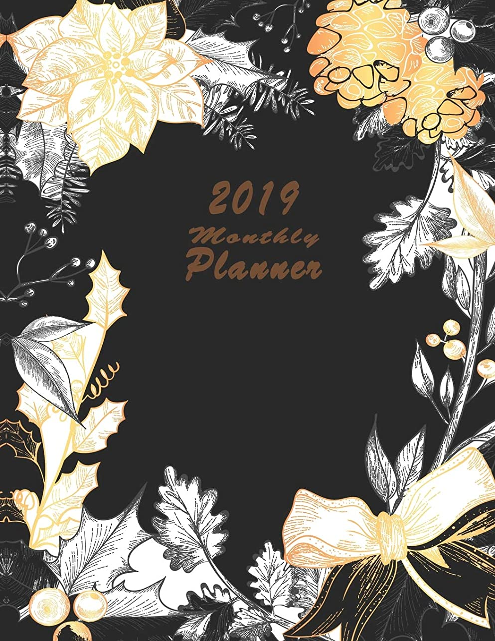 合意交差点ミトン2019 monthly planner: Organizer To do List January - December 2019 Calendar Top goal and Focus Schedule Beautiful Happy Christmas Greeting Card with Vintage Flowers background Monthly and Weekly (Planner 2019)