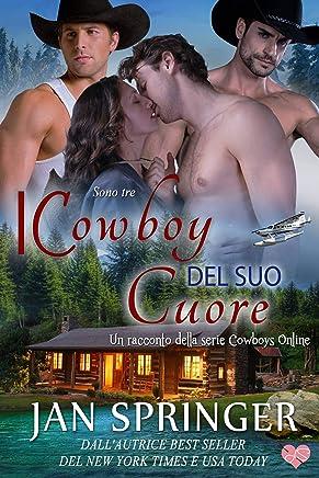 I Cowboy del suo Cuore (Cowboys Online 4)