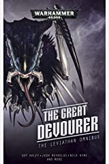 The Great Devourer: The Leviathan Omnibus (Warhammer 40,000) Kindle Edition
