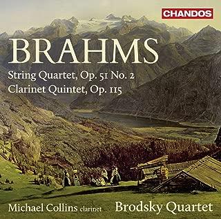 Brahms: String Quartet, Op. 51, No. 2 & Clarinet Quintet, Op. 115
