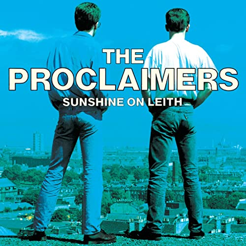 Sunshine On Leith by The Proclaimers on Amazon Music