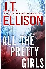 All The Pretty Girls (A Taylor Jackson Novel Book 1) Kindle Edition