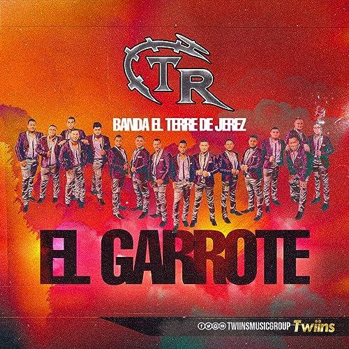 El Garrote de Banda El Terre De Jerez en Amazon Music - Amazon.es