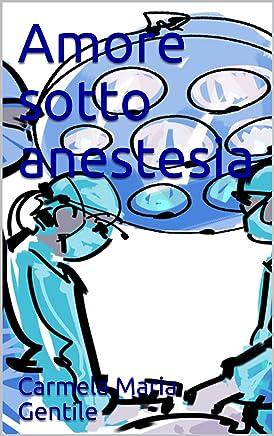 Amore sotto anestesia (Love in Hospital Vol. 1)