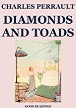 Diamonds and Toads (Illustrated Edition)