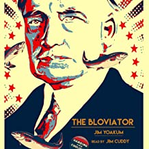 The Bloviator: Sex, Drugs, Fraud, Suicide, Murder, Scandal, Adultery, Quackery, Corruption, Superstition and President Warren G. Harding.