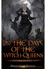 In the Days of the Witch-Queens (Tales from The Veldt Book 1) Kindle Edition