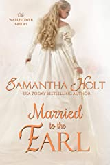 Married to the Earl (The Wallflower Brides Book 3) Kindle Edition