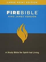 Fire Bible, King James Version, Large PR: A Study Bible for Spirit-Led Living