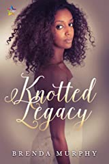 Knotted Legacy Kindle Edition